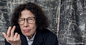 A Conversation with Fran Lebowitz: Author, Journalist, Social Observer